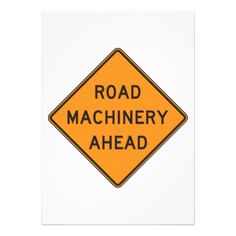 Road Machinery Ahead Road Sign Invitations - invitations personalize custom special event invitation idea style party card cards