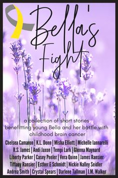 Bella's Fight - is a collection of short stories by various genre authors to support a young girl fighting a rare brain cancer.  The anthology is full of stories from all genres, niches, and heat levels. We have some clean romance, some suspense, steam, and everything in between! This is a limited time collection so grab your copy while you can!  #books #childhoodcancer #bookstoread #romance #kindle #nook #kobo #ibooks Books To Read For Women, Books For Moms, Romance Authors, Romance Books, Quinn James, Safe In His Arms, Girl Fights, Apple Books, Childhood Cancer