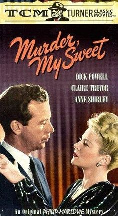"Murder My Sweet ~ ""This adaptation of the Raymond Chandler novel 'Farewell, My Lovely', renamed for the American... """