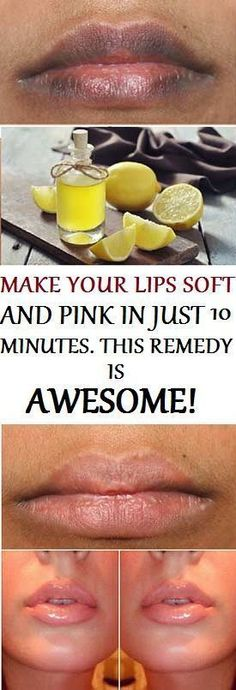 AWESOME REMEDY THAT MAKES YOUR LIPS SOFT AND PINK IN JUST 10 MINUTES – Medi Idea
