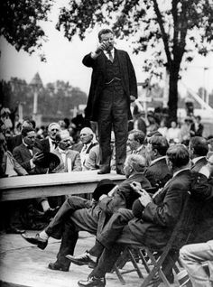 Roosevelt's Run for the presidency in 1912 - you tell 'em Teddy...