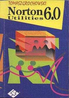 Norton Utilities 6.0, Tomasz Grochowski, PLJ, 1992, http://www.antykwariat.nepo.pl/norton-utilities-60-tomasz-grochowski-p-13217.html