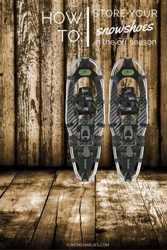 Blog Post: How to Store Your Snowshoes in the Off Season