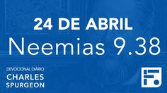24 de abril - Devocional Diário CHARLES SPURGEON #115