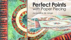 Perfect Points With Paper Piecing