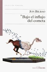 Bajo el influjo del cometa – Jon Bilbao