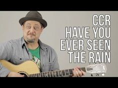 Creedence Clearwater Revival - CCR - Have you ever seen the rain? Beginner Guitar Lessons - YouTube