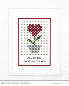Handmade card from Stephanie Klauck featuring products from My Favorite Things #mftstamps #valentinesday #crossstitch