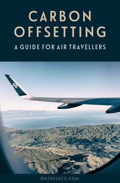 A guide to carbon offsetting your flights for air travellers, featuring what carbon offsets are, how they work and how to choose an offset scheme Travel Guides, Travel Tips, Air Travel, Travel Deals, Travel Hacks, Budget Travel, Europe Packing, Traveling Europe, Backpacking Europe