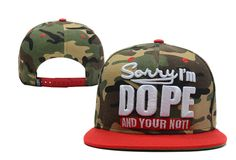 Cheap Sorry Im Dope And Your Not! Snapback Hat (1) (42974) Wholesale | Wholesale DOPE Snapback hats , cheap discount  $5.9 - www.hatsmalls.com