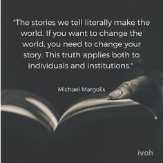 'Stories are a communal currency of humanity' Storytelling Quotes, Your Story, Change The World, You Changed, Equality, Gender, How To Apply, Exhibit, Core