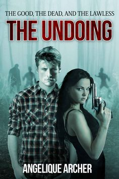 The Good, the Dead, and the Lawless: The Undoing by Angelique Archer (2015) - - - Haven Janero is twenty-five years-old and has a bright future of becoming an FBI agent when a widespread infection sweeps the nation, reanimating victims into walking corpses.  Colin MacConnell, a kilt-wearing, bagpipes-playing, sword-wielding Scotsman in his early thirties, is visiting his father in the States, but quickly realizes that he may never see his homeland again.