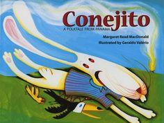 Conejito: A Folktale from Panama by Margaret Read MacDonald, illustrated by Geraldo Valerio (Panama)