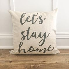 Let's Stay Home Pillow Cover by SoVintageChic on Etsy