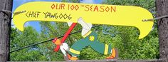 The sign for Camp #Yawgoog's 100th season!  A 2015 image by David R. Brierley.