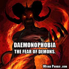 Phobia of demons