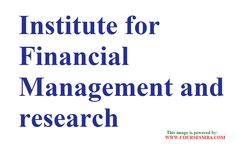 """ranking of top mba colleges in india - """"Institute for Financial Management and Research"""" - MBA admission,courses information @ http://www.coursesmba.com/"""