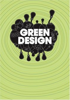 Green Design, edited byBuzz Poole.