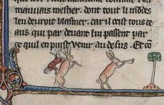 Rabbits up to mischief. Le livre de Lancelot du Lac & other Arthurian Romances, 13C. Beinecke, MS 229, fol. 94v