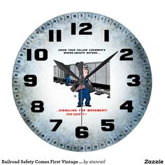Railroad Safety Comes First Vintage Wall Clock ; $28.95 - #stanrail - Style: Round (Large) ; It's time to show off your favorite art, photos, and text with a custom round wall clock from Zazzle. Featured in two sizes, this wall clock is vibrantly printed with AcryliPrint®HD process to ensure the highest quality display of any content. Order this custom round wall clock for your walls or give to friends and family as a gift for a timeless treasure.    @stanrails_store