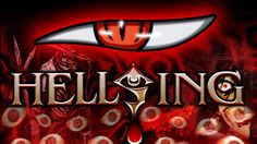 El anime Hellsing - Blog de ProyectoFinal12
