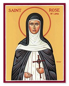 Look no further than Monastery Icons for saint icons including women saints, such as this St. Rose of Lima icon. Order yours today. Religious Images, Religious Icons, Religious Art, Catholic Art, Catholic Saints, Monastery Icons, Happy Feast Day, St Rose Of Lima, Saint Teresa Of Calcutta