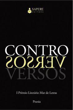 Menção Honrosa no I Prêmio Literário Mar de Letras, que teve poetas de Moçambique, Portugal e Brasil. As 46 melhores colocações participaram do Livro Controversos.