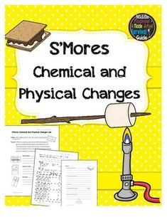 ★ ★ S'Mores Lab ★ ★ This lab activity guides students through analyzing chemical and physical changes of making a s'more.