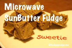 Microwave SunButter Fudge #recipe by my Middle Girl @SunButter4life #nutfree #kidsinthekitchen