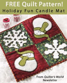 Holiday Fun Candle Mat Download from Quilter's World newsletter. Click on the photo to access the free pattern. Sign up for this free newsletter here: AnniesNewsletters.com.
