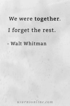 "A beautiful funeral quote from Walt Whitman: ""We were together. I forget the rest."" Perfect for a life celebration of someone who was truly loved. Funeral Eulogy, Funeral Quotes, Losing A Loved One Quotes, Honor Quotes, Lonely Quotes, Service Ideas, Grief Loss, Words Of Comfort, Celebration Quotes"