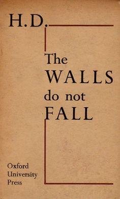 the walls do not fall - hilda doolittle 1944