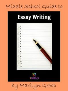 Middle School Essay Writing - Help for Your Homeschool - 7sistershomeschool.com