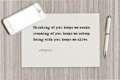 Thinking of you keeps me awake. ~Love Quotes
