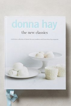Donna Hay: The New Classics  #anthropologie