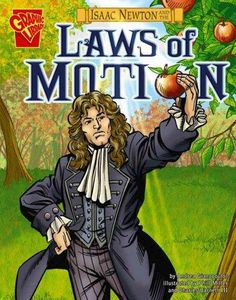 In graphic novel format, tells the story of how Isaac Newton developed the laws…