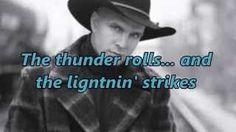 Garth Brooks - Thunder Rolls - YouTube