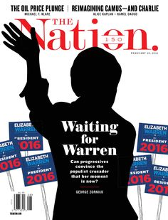 Waiting For Warren, The Nation / February 23, 2015.
