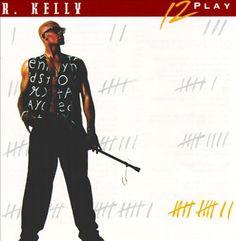R. Kelly - 12 Play (1993)
