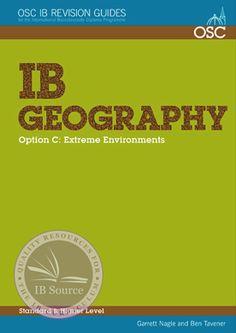IB Geography Option C: Extreme Environments