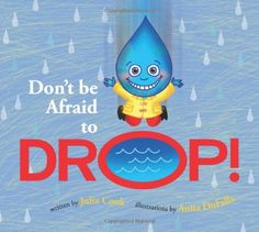 Don't Be Afraid to Drop-great book for kids who are afraid of change. From The Sensory Spectrum. Pinned by SOS Inc. Resources. Follow all our boards at pinterest.com/sostherapy for therapy resources.