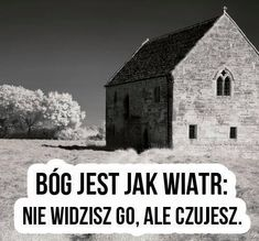 bog-jest-jak-wiatr God Loves You, Better Life, Christian Quotes, Motto, Gods Love, Ale, Love You, Faith, Travel