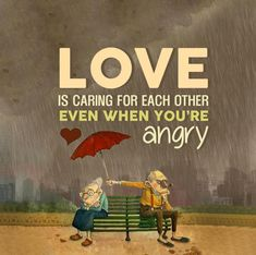 Young Love quote Funny, Love is caring for each other even when you are angry love quotes Young Angry Love Quotes, Love Mom Quotes, Loving Someone Quotes, Niece Quotes, Daughter Love Quotes, Soulmate Love Quotes, Beautiful Love Quotes, Dad Quotes, Family Quotes
