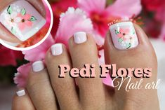 17 Ideas french pedicure designs toenails pretty toes for 2019 Pedicure Nail Art, Pedicure Colors, Toe Nail Art, Nail Manicure, Cute Pedicure Designs, Flower Nail Designs, Toe Nail Designs, Cute Toe Nails, Fancy Nails