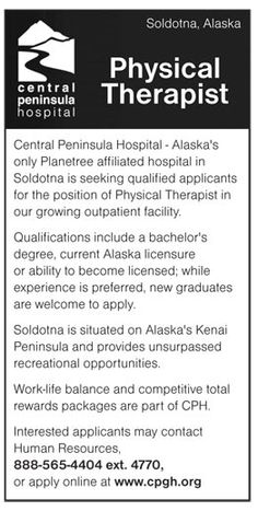 Central Peninsula Hospital - Physical Therapist wanted in Soldotna Alaska | NEWS-Line for Healthcare Professionals #PT #Rehab #Alaska