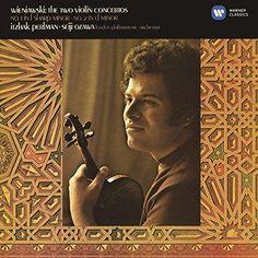 Itzhak Perlman - Wieniawski: Violin Concertos