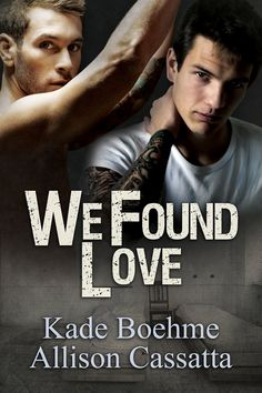 "My Top 10 Books of 2015 - #10: ""We Found Love"" by Kade Boehme & Allison Cassatta"
