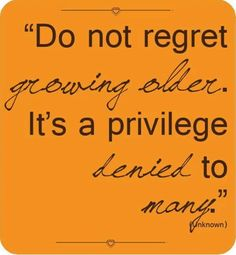Growing Older...
