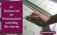 10+ Resources to Help Preschoolers Learn and Memorise the Al #Quran by HomePlaySchool