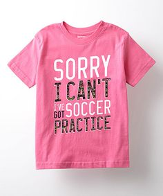 Look at this Raspberry 'Soccer Practice' Tee - Toddler & Girls on #zulily today!